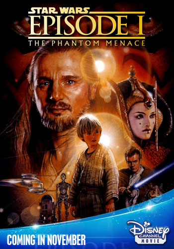 update the phantom menace to air on the disney channel in november