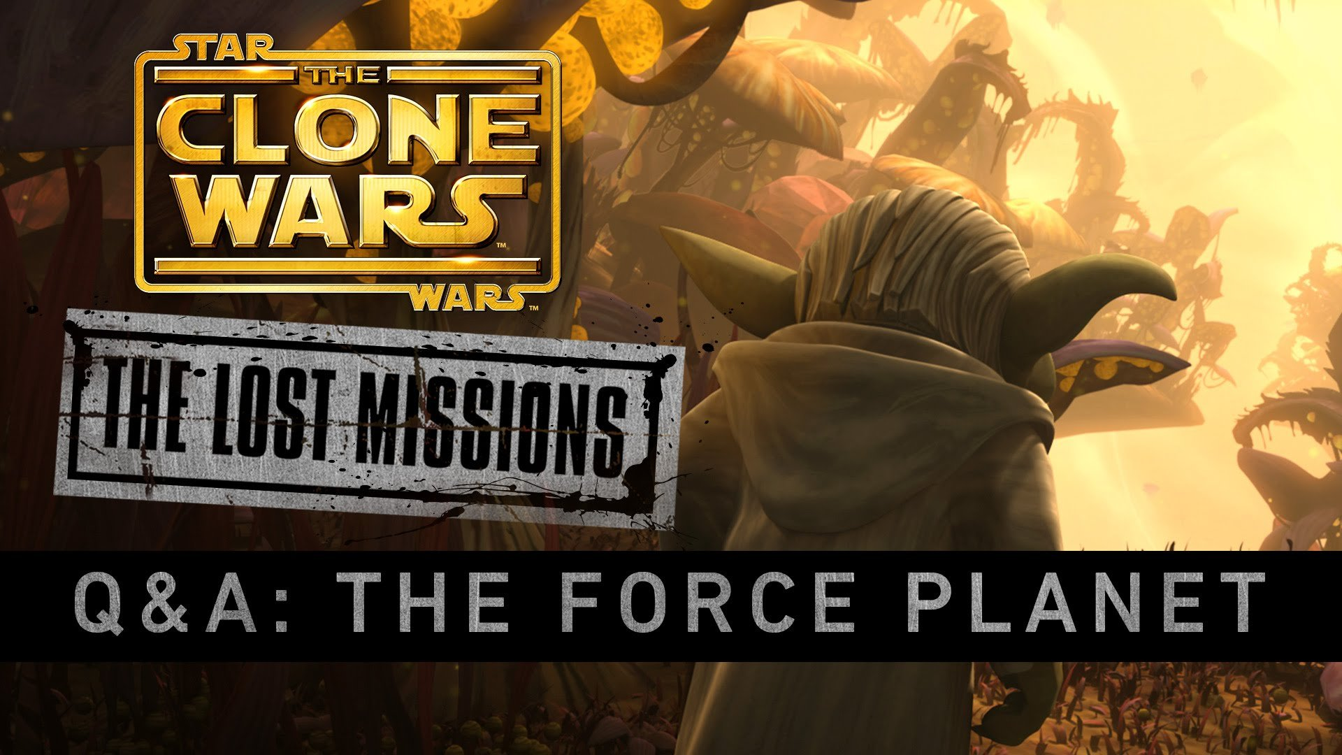 The Clone Wars - The Lost Missions Q&A: The Force Planet