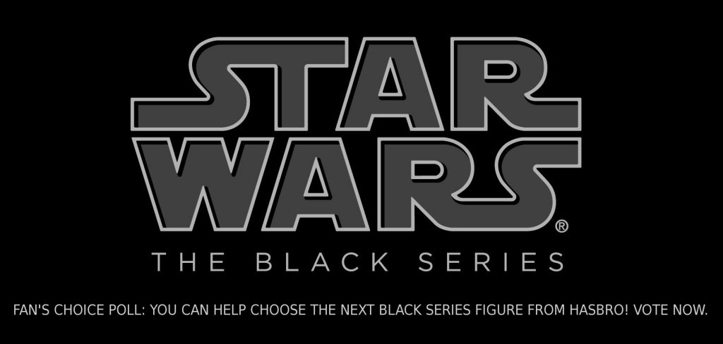 Vote for the Next Star Wars: The Empire Strikes Back Six Inch Black Series Figure from Hasbro