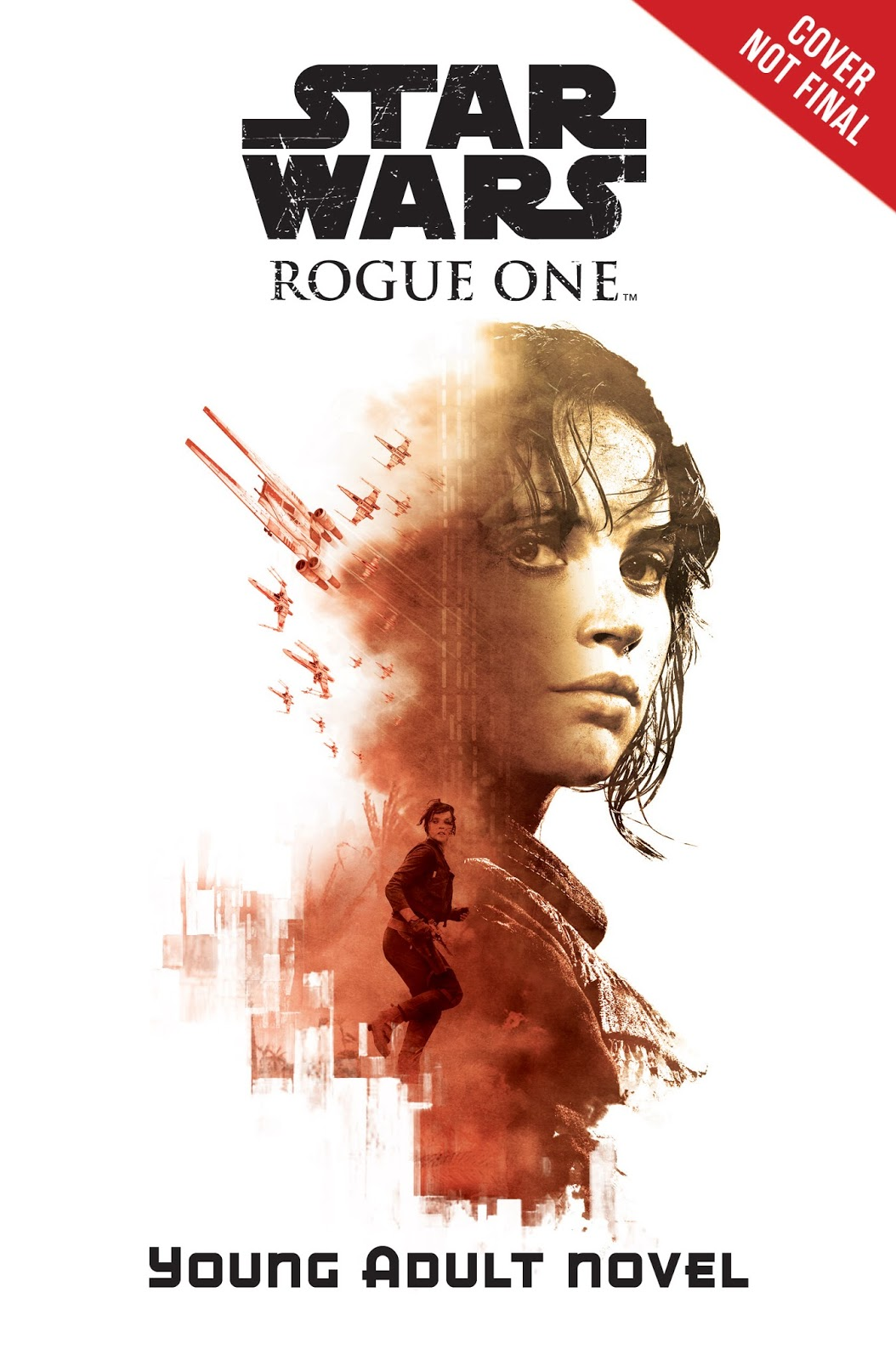 Young Adult Book Covers : A sneak peek at three new rogue one star war story book