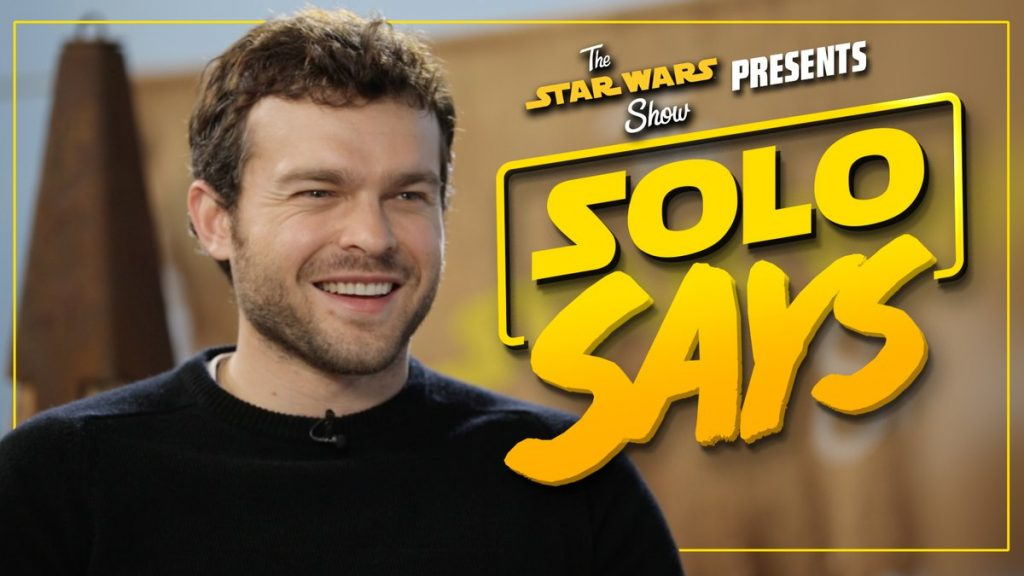 The Cast of Solo: A Star Wars Story Play 'Solo Says' On The Star Wars Show