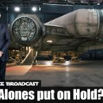The Resistance Broadcast – Something Something Star Wars Standalone Films