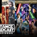 The Resistance Broadcast – What is the Best Star Wars Movie Viewing Order?