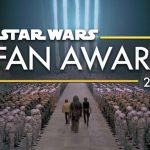Star Wars Fan Awards 2018 – Celebrating the Creativity of Fans Around the World