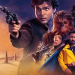Rumor – 'Solo: A Star Wars Story' 4K and Blu-ray Release Date is 9/25