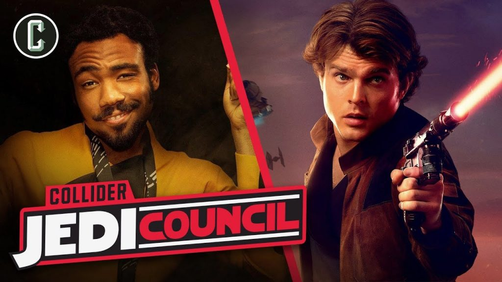 Collider Jedi Council: 'Solo' Deleted Scenes Give Us More Lando and Han on T...