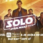 'Solo' is Available Now on Digital Download and Screenwriter Jon Kasdan Shares over 50 Notes and Facts About the Making of the Film