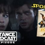 The Resistance Broadcast – Solo Deleted Scenes and Novelization Spoilers