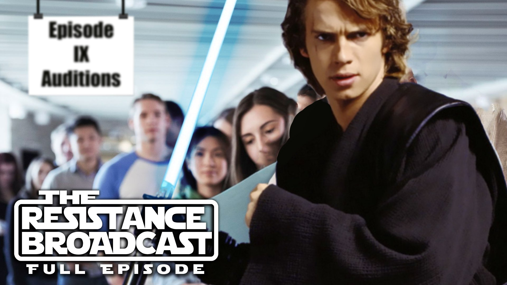 The Resistance Broadcast - I'm a Force Ghost and My Name is Anakin