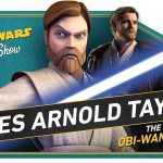 The Star Wars Show: James Arnold Taylor Talks Battlefront II, Star Wars Galaxy of Adventures Details