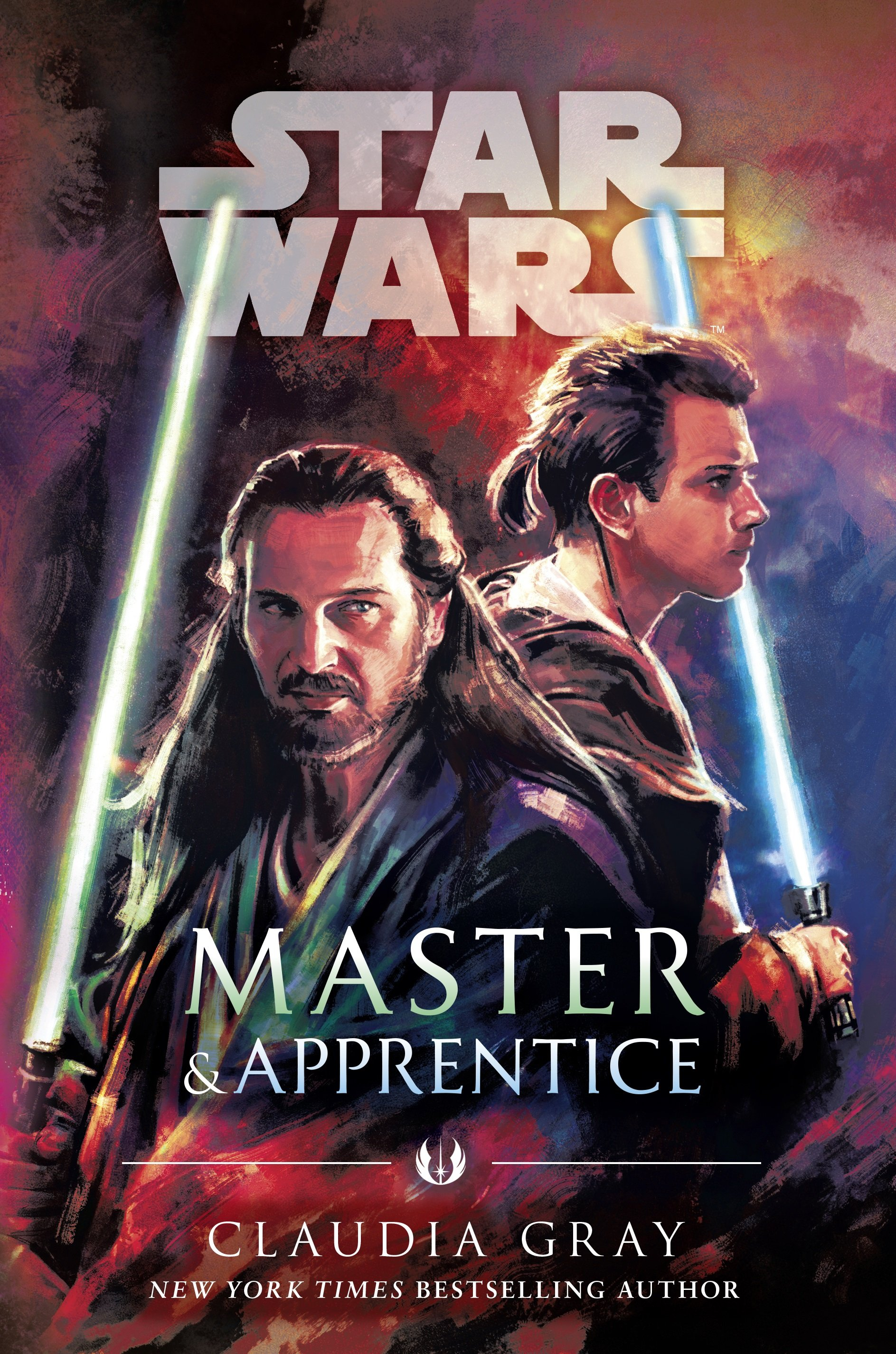 Spoiler Review The Fragility Of The Jedi Gives Strength In Claudia Gray S Master Apprentice Star Wars News Net