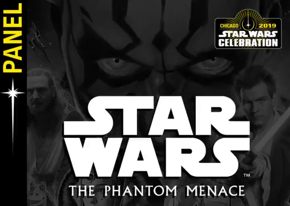 20th Anniversary Panel for 'The Phantom Menace' Coming to Star Wars Celebration 2019