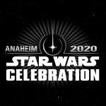 Star Wars Celebration Anaheim 2020 Tickets Are On Sale Now!