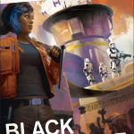 Spoiler Review – Star Wars: Galaxy's Edge: Black Spire by Delilah S. Dawson