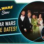 The Star Wars Show: Star Wars Release Dates Revealed