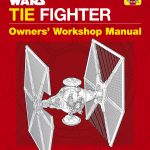 Review – Get Under The Hood Of The Empire With TIE Fighter: Owners' Workshop Manual