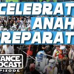 The Resistance Broadcast – Star Wars Celebration Anaheim: Tips, Advice, and Early Thoughts