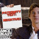 The Resistance Broadcast – Han Solo…..You are NOT the Father!