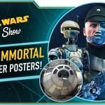 The Star Wars Show: Vader Immortal Posters at San Diego Comic-Con and Lucasfilm's D23 Pavilion Details