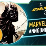The Star Wars Show: Alphabet Squadron with Alexander Freed and Marvel #1000