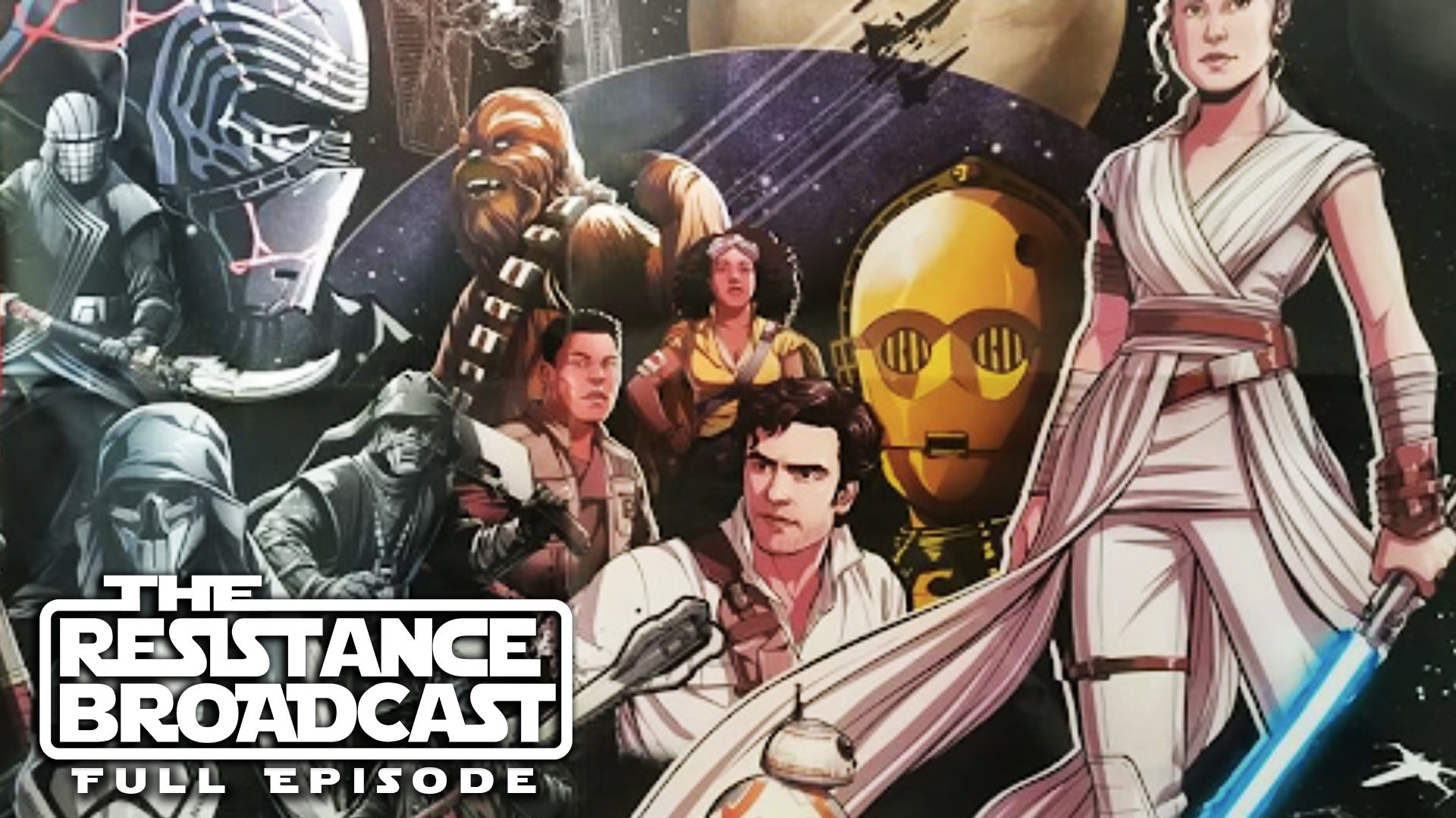 The Resistance Broadcast Discussing The Latest Star Wars Retail Leaks From The Rise Of Skywalker Star Wars News Net