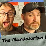 Black Series Rebels – Episode 91: The Mandalorian Hype! w/Ken Napzok