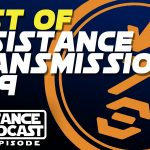 The Resistance Broadcast – Best of Resistance Transmissions 2019!