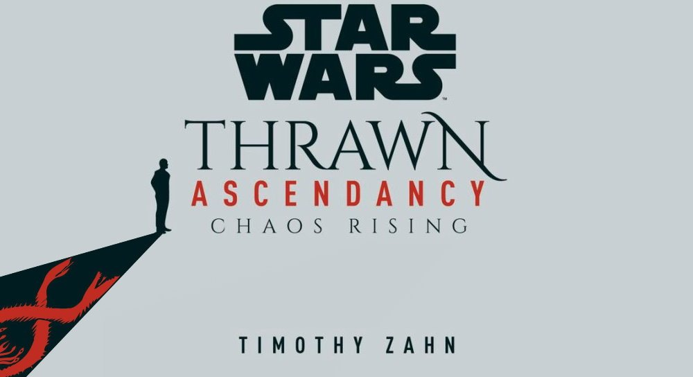 Thrawn Ascendancy: Chaos Rising book cover