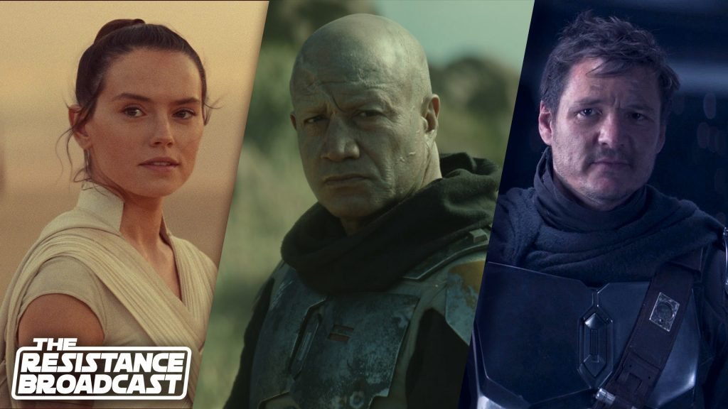 The Resistance Broadcast – Rey Skywalker, Boba Fett, The Mandalorian and the Future of Star Wars