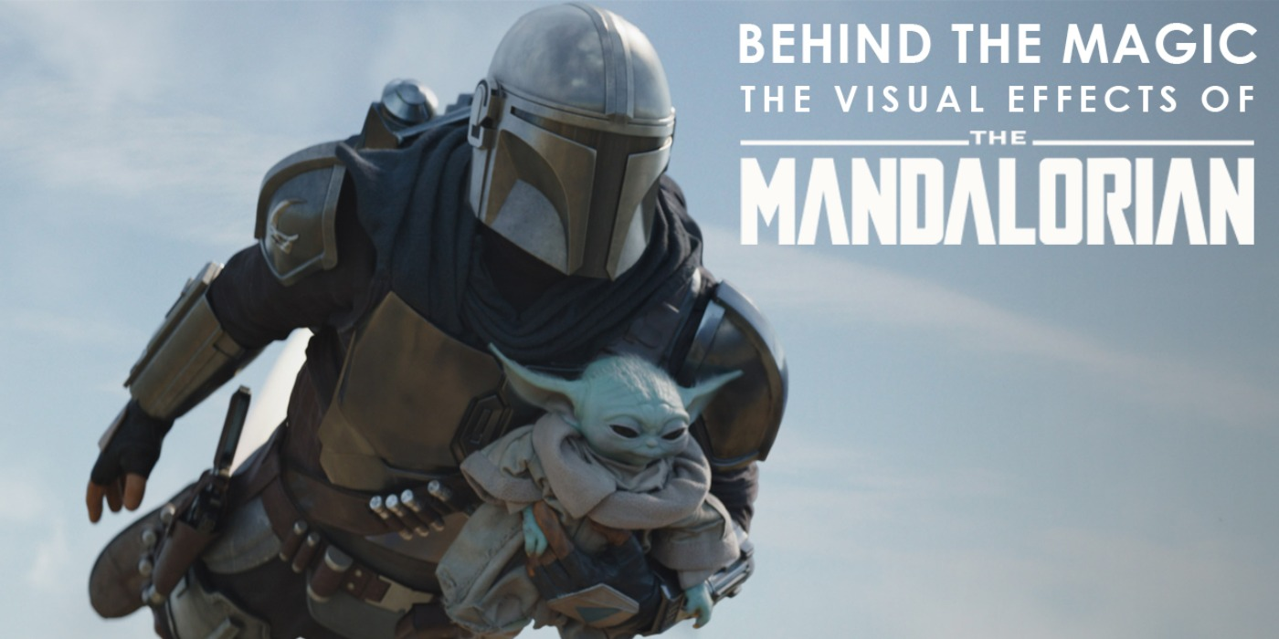 The Mandalorian ILM VFX Reel Feature