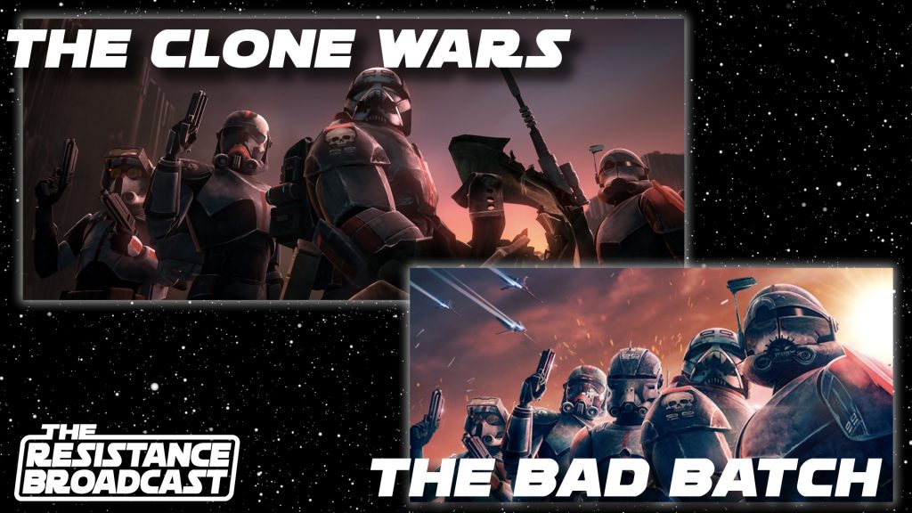 The Resistance Broadcast – 'The Bad Batch' Is and Isn't 'The Clone Wars'