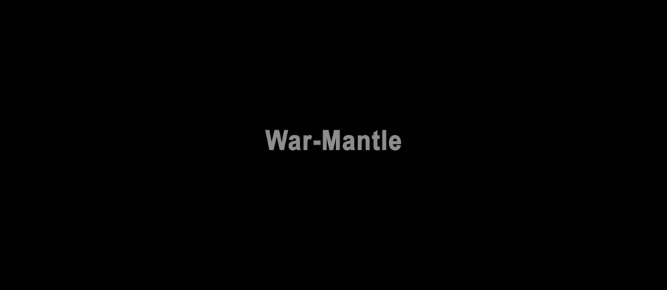 War-Mantle title card